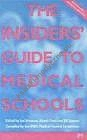 Insiders Guide to Medical Schools 2002/2003