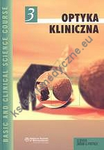 Optyka kliniczna. Seria Basic and Clinical Science Course (BCSC 3)