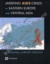 Averting Aids Crises in Eastern Europe & Central Asia
