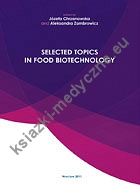 Selected topics in food biotechnology