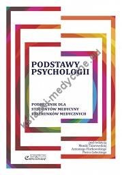 podstawy psychologii podręcznik dla studentów medycyny i kierunków medycznych