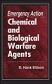 Emergency Action For Chemical & Biological Warfare Agents